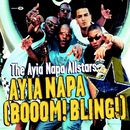 Ayia Napa (Booom! Bling!)/The Ayia Napa Allstars
