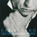 Que Naveguen Los Suenos/Carlos Cano