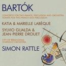 Bartók - Double Piano Concerto; Double Piano Sonata/Katia Labèque/Marielle Labèque/Silvio Gualda/Jean-Pierre Drouet/City of Birmingham Symphony Orchestra/Sir Simon Rattle