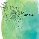 Misturas/Márcia