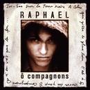 o compagnons/Raphaël