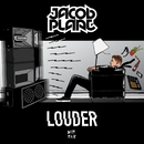 Louder EP/Jacob Plant