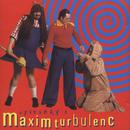 Zpivanky s Maxim Turbulenc/Maxim Turbulenc