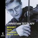 Mozart - Violin Concertos/Christian Tetzlaff