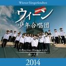 ウィーン少年合唱団2014 ~尊い人生/ウィーン少年合唱団