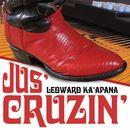 Jus' Cruzin'/Led Kaapana
