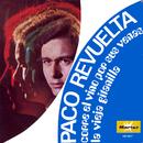 Corre el Vino por Sus Venas/Paco Revuelta