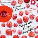 Wenn die Liebe hinfällt (Gekürzte Fassung)/Luisa Buresch