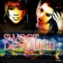 Sweet Devotion/Pepper Mashay & DJ Alexia