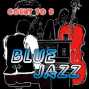 Blue Jazz/Count to 9