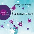 Sternschanze (Gekürzte Fassung)/Ildikó Kürthy