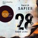 28 Tage lang (Gekürzte Fassung)/David Safier