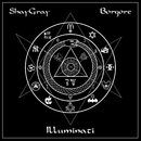 Illuminati/ShayGray & Borgore