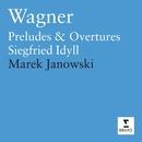 Wagner - Orchestral Music/Marek Janowski/Orchestre Philharmonique de Radio France/London Symphony Orchestra