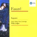 Fauré: Requiem, etc./Choir of King's College, Cambridge/Stephen Cleobury