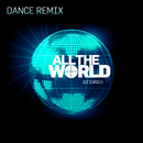 All the World (Dance Remix)/ICF Worship