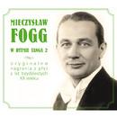 W Rytmie Tanga, Vol. 2/Mieczyslaw Fogg