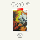 When I (Remixes)/Smash TV