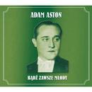 Badz Zawsze Mlody/Adam Aston