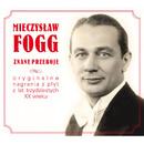 Znane Przeboje/Mieczyslaw Fogg