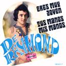 Eres Muy Joven/De Raymond