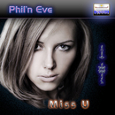 Miss U/Phil'n Eve