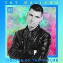 Visions of the Future (Radio Edit)/Jay Galiano
