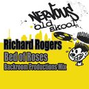 Bed Of Roses - Backroom Productions Mix/Richard Rogers