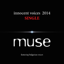 Innocent Voices 2014/Muse