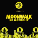 No Motion EP/Moonwalk