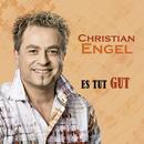 Es tut gut (Radio Edit)/Christian Engel