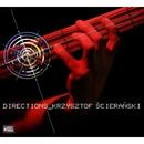 Directions/Krzysztof Scieranski
