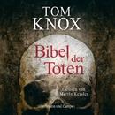Bibel der Toten (Gekürzt)/Tom Knox