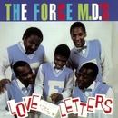 Love Letters/Force M.D.'s