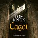 Cagot (Gekürzt)/Tom Knox