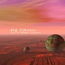 Music for Random Civilisations/Sig Bjoenson
