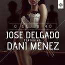 O él o yo (feat. Dani Menez) (Single)/Jose Delgado