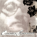 Homogeddon/Elphomega