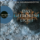 Das gefrorene Licht - Island-Krimi (Ungekürzte Fassung)/Yrsa Sigurðardóttir