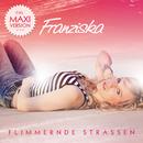 Flimmernde Straßen/Franziska