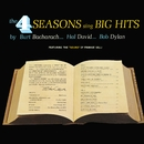 Sing Big hits by Burt Bacharach...Hal David...Bob Dylan/Frankie Valli and The Four Seasons
