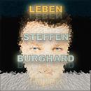 Leben/Steffen Burghard