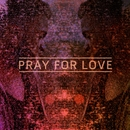 Pray For Love EP/Kwabs