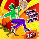 ...Off EP/Dirty Disco Youth