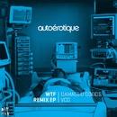 WTF Remix EP/Autoerotique