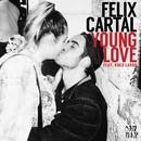 Young Love [feat. Koko LaRoo]/Felix Cartal