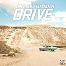 Drive/Dirty Disco Youth