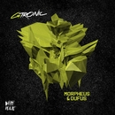 Morpheus & Dufus EP/GTRONIC