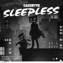 Sleepless [feat. The High]/Cazzette