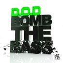 Bomb The Bass/D.O.D